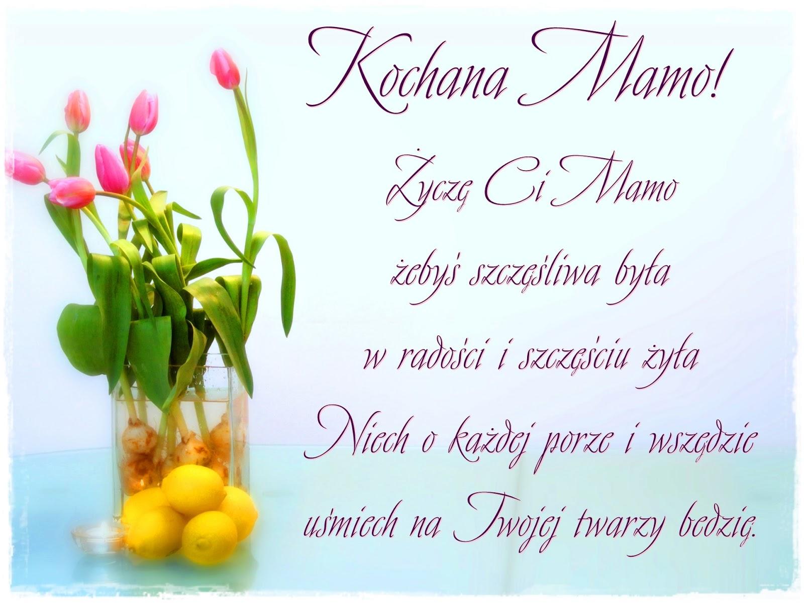 Kochanej Mamie życzę Radości Szczęścia I Uśmiechu życzenia